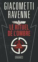 Couverture du livre « Le rituel de l'ombre » de Eric Giacometti et Jacques Ravenne aux éditions Pocket