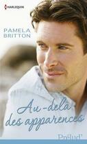 Couverture du livre « Au-delà des apparences » de Pamela Britton aux éditions Harlequin