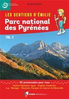 Couverture du livre « Les sentiers d'Emilie ; parc national des Pyrénées t.2 » de Gerard Caubet aux éditions Rando Editions