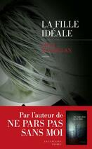 Couverture du livre « La fille idéale » de Macmillan Gilly aux éditions Les Escales