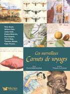 Couverture du livre « Ces Merveilleux Carnets De Voyages » de Farid Abdelouahab aux éditions Selection Du Reader's Digest
