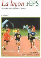 Couverture du livre « La leçon d'EPS (2e édition) » de Patrick Seners aux éditions Vigot