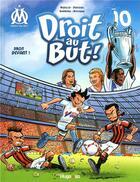 Couverture du livre « Droit au but ! T.10 ; droit devant ! » de Skiav et Jean-Luc Garrera et Thierry Agnello et Davoine aux éditions Hugo Bd