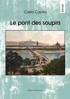 Couverture du livre « Le Pont Des Soupirs » de Cocito aux éditions Benevent