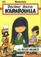 Couverture du livre « Docteur Poche T.3 ; Karabouilla » de Marc Wasterlain aux éditions Dupuis