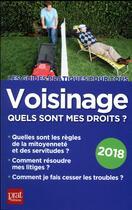 Couverture du livre « Voisinage ; quels sont mes droits (édition 2018) » de Sylvie Dibos-Lacroux aux éditions Prat