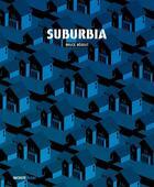 Couverture du livre « Suburbia » de Bruce Begout aux éditions Inculte