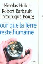 Couverture du livre « Pour que la terre reste humaine » de Robert Barbault aux éditions Seuil