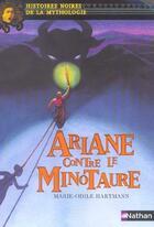 Couverture du livre « Ariane contre le Minotaure » de Marie-Odile Hartmann aux éditions Nathan
