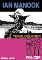 Couverture du livre « Yeruldelgger » de Ian Manook aux éditions Albin Michel