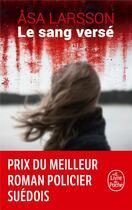 Couverture du livre « Le sang versé » de Asa Larsson aux éditions Lgf