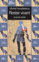 Couverture du livre « Rester Vivant Et Autres Textes » de Michel Houellebecq aux éditions J'ai Lu