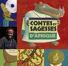 Couverture du livre « Contes et sagesses d'Afrique » de Souleymane Mbodj et Marie Lafrance aux éditions Milan
