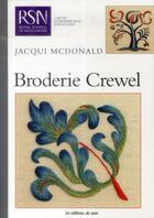 Couverture du livre « Broderie crewel » de Jacqui Mcdonald aux éditions De Saxe
