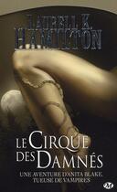 Couverture du livre « Anita Blake T.3 ; le cirque des damnés » de Laurell K. Hamilton aux éditions Milady