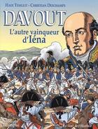 Couverture du livre « Davout l'autre vainqueur d'Iéna » de Hadi Temglit et Christian Deschamps aux éditions Triomphe