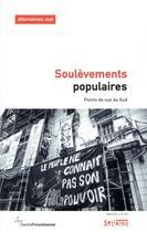 Couverture du livre « Soulèvements populaires ; points de vue du Sud » de Collectif et Frederic Thomas aux éditions Syllepse