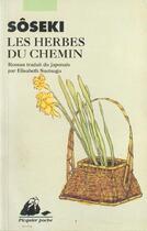 Couverture du livre « Les herbes du chemin » de Soseki Natsume aux éditions Picquier