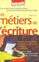 Couverture du livre « Metiers De L'Ecriture » de Gerard Delteil aux éditions Rebondir