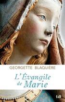 Couverture du livre « L'évangile de Marie » de Georgette Blaquiere aux éditions Des Beatitudes