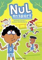 Couverture du livre « Nul en sport » de Nathalie Somers et Oceane Meklemberg aux éditions Bayard Jeunesse