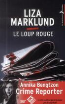 Couverture du livre « Le loup rouge » de Liza Marklund aux éditions Black Moon