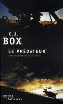 Couverture du livre « Le prédateur » de C. J. Box aux éditions Seuil