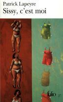 Couverture du livre « Sissy, C'Est Moi » de Patrick Lapeyre aux éditions Gallimard