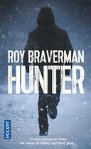 Couverture du livre « Hunter t.1 » de Braverman Roy aux éditions Pocket