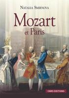 Couverture du livre « Mozart et Paris » de Natalia Smirnova aux éditions Cnrs