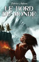 Couverture du livre « Le bord du monde t.1 » de Fabrice Anfosso aux éditions Lokomodo