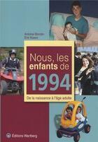 Couverture du livre « Nous, Les Enfants De ; 1994 » de Antoine Blondin et Eric Nuevo aux éditions Wartberg