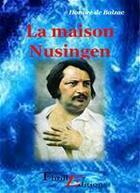Couverture du livre « La maison Nusingen » de Honoré De Balzac aux éditions Thriller Editions