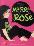 Couverture du livre « Marre du rose » de Ilya Green et Nathalie Hense aux éditions Albin Michel Jeunesse