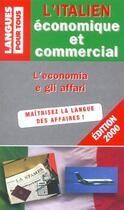 Couverture du livre « L'italien economique et commercial » de Christiane Cochi aux éditions Pocket