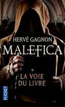 Couverture du livre « Malefica t.1 ; la voie du livre » de Herve Gagnon aux éditions Pocket