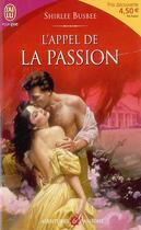 Couverture du livre « L'Appel De La Passion » de Shirlee Busbee aux éditions J'ai Lu