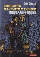 Couverture du livre « Goualantes de la villette et d'ailleurs » de Emile Chautard aux éditions Insomniaque