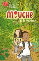 Couverture du livre « Mouche et le manicou » de Elisa Vix et Elisa Laget aux éditions Oskar