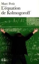 Couverture du livre « L'equation de kolmogoroff - vie et mort de wolfgang doeblin, un genie dans la tourmente nazie » de Marc Petit aux éditions Gallimard