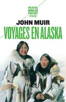 Couverture du livre « Voyages en Alaska » de John Muir aux éditions Rivages