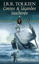Couverture du livre « Contes & légendes inachevés t.1 ; le premier âge » de J.R.R. Tolkien aux éditions Pocket