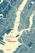 Couverture du livre « Poèmes americains » de Christian Garcin aux éditions Finitude