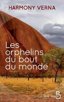 Couverture du livre « Les orphelins du bout du monde » de Harmony Verna aux éditions Belfond