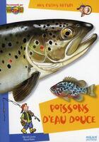 Couverture du livre « Poissons d'eau douce » de Patrick Louisy aux éditions Milan