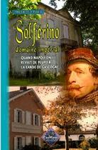 Couverture du livre « Solferino domaine impérial ; quand Napoléon III rêvait de peupler la Lande de Gascogne » de Michele Tastet aux éditions Editions Des Regionalismes