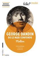 Couverture du livre « George Dandin ou le mari confondu » de Moliere aux éditions Gallimard