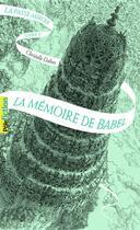 Couverture du livre « La Passe-miroir T.3 ; la mémoire de Babel » de Christelle Dabos aux éditions Gallimard-jeunesse