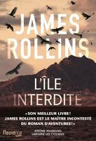 Couverture du livre « L'île interdite » de James Rollins aux éditions Fleuve Noir