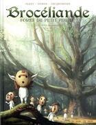 Couverture du livre « Brocéliande ; forêt du petit peuple T.7 ; le hêtre du voyageur » de Francois Gomes et Nicolas Jarry aux éditions Soleil